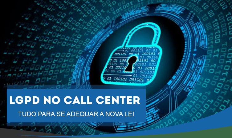 lgpd no callcenter sac telemarketing central de atendimentoElev Post site 753x450